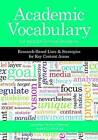 Academic Vocabulary for Middle School Students: Research-Based Lists and Strategies for Key Content Areas by Jennifer Wells Greene, Averil Coxhead (Paperback, 2015)