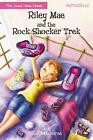 Riley Mae and the Rock Shocker Trek von Jill Osborne (2014, Taschenbuch)