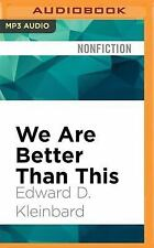 We Are Better Than This : How Government Should Spend Our Money by Edward D....