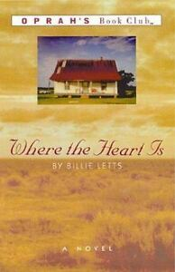 Where-the-Heart-Is-by-Billie-Letts-1995-Hardcover-with-dust-jacket