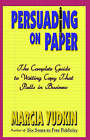 Persuading on Paper by Marcia Yudkin (Paperback, 2000)