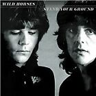 Wild Horses - Stand Your Ground (2013)