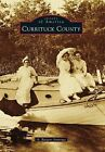 Currituck County by A Burgess Jennings (Paperback / softback, 2012)