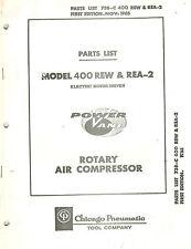 Chicago Pneumatic Vintage 400 Rew Rea 2 Rotary Air Compressor Parts Manual 1965
