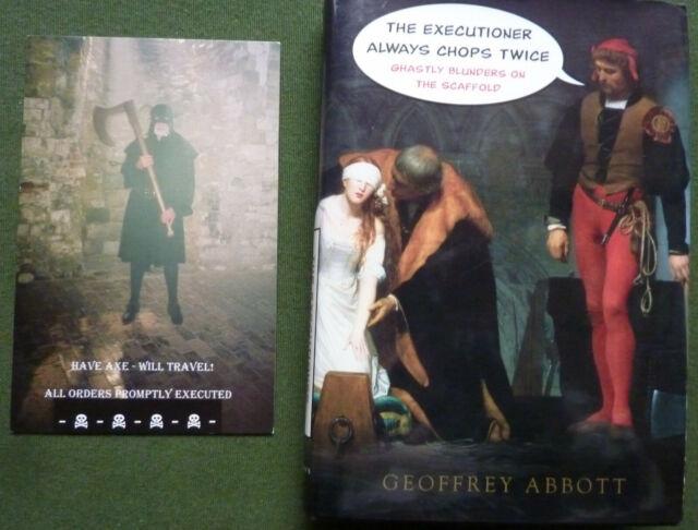 The Executioner Always Chops Twice by Geoffrey Abbott ,signed ,inscription ,card