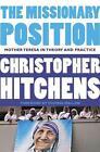 The Missionary Position von Christopher Hitchens (2012, Taschenbuch)