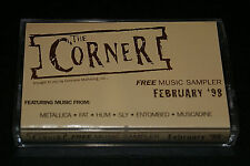 The Corner Rare Music Sampler Cassette Tape Feb 1998 Metallica Entombed HTF OOP