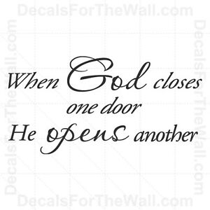 When God Closes One Door He Opens Another Wall Decal Vinyl Sticker