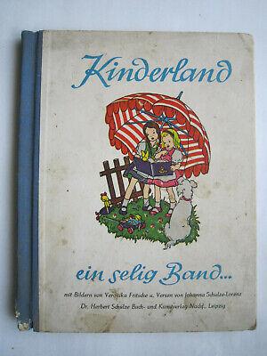 """""""kinderland Ein Selig Band..""""bilderbuch Von Fritsche,herbert Schulze Verlag 1949"""