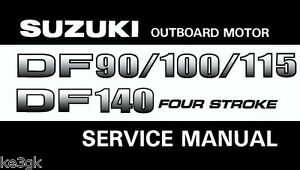 Details about Suzuki Outboard Motor DF 90/100/115/140 Service Manual *  CDROM * PDF