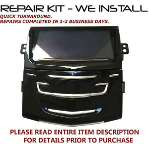 REPAIR SERVICE FOR Cadillac Radio Touch Screen CUE