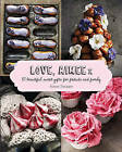 Love, Aimee X: 50 Beautiful Sweet Gifts for Friends and Family by Aimee Twigger (Hardback, 2015)