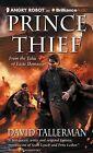 Prince Thief by David Tallerman (CD-Audio, 2013)