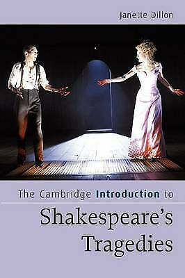 1 of 1 - The Cambridge Introduction to Shakespeare's Tragedies by Janette Dillon English
