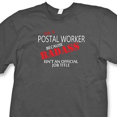 I M A Postal Worker Badass Job Funny T Shirt Post Office Carrier