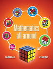 Mathematics All Around Plus New MyMathLab with Pearson e Text -- Access Card Package by Tom Pirnot (Mixed media product, 2013)