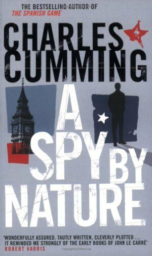 A Spy by Nature By Charles Cumming. 9780140294767