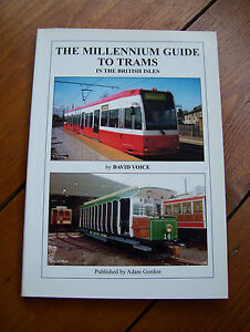 The-Millennium-Guide-to-Trams-in-the-British-Isles-by-David-Voice-1st-ed-1999