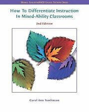 How to Differentiate Instruction in Mixed Ability Classrooms by Carol Ann Tom...