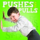 Pushes and Pulls by Steffi Cavell-Clarke (Hardback, 2016)