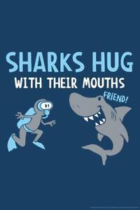 Sharks-Hug-With-Their-Mouths-Humor-Poster-24x36-inch