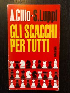 A-Cillo-S-Luppi-Gli-Scacchi-per-tutti-1973-Mursia
