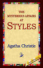 The Mysterious Affair at Styles by Agatha Christie (Hardback, 2006)