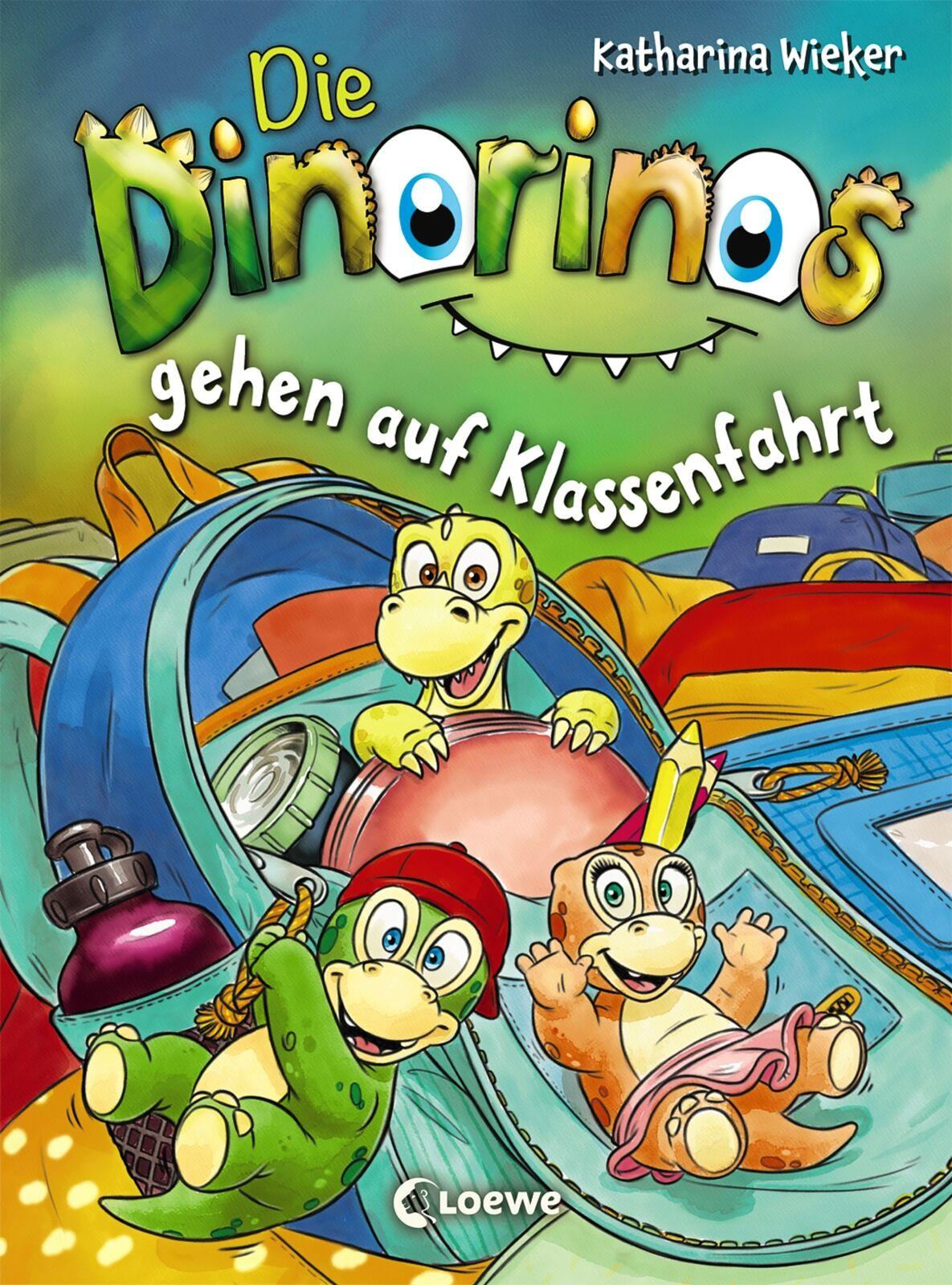Katharina Wieker - Die Dinorinos gehen auf Klassenfahrt