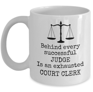 Details about  /Court of Law mug gift Behind every successful judge is exhausted court clerk