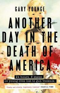 Another-Day-in-the-Death-of-America-Younge-Gary-New