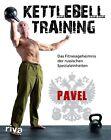 Kettlebell-Training von Pavel Tsatsouline (2012, Taschenbuch)