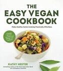The Easy Vegan Cookbook by Kathy Hester (Paperback, 2015)
