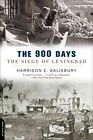 The 900 Days: The Siege Of Leningrad by Harrison E. Salisbury (Paperback, 2003)