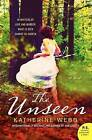 The Unseen by Katherine Webb (Paperback / softback, 2012)