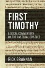 Lexical Commentary on the Pastoral Epistles: First Timothy by Rick Brannan (Paperback / softback, 2016)