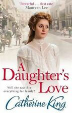 A Daughter's Love, New, King, Catherine Book
