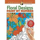 Creative Haven Floral Design Paint by Number by Jessica Mazurkiewicz (Paperback, 2016)