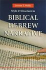 Style and Structure in Biblical Hebrew Narrative by Jerome T. Walsh (Paperback, 2001)