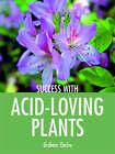 Acid-loving Plants by Graham Clarke (Paperback, 2008)
