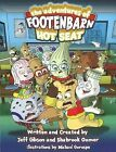Adventures of Footenbarn: Hot Seat by Shahrook Oomer, Jeff Gibson (Paperback, 2010)