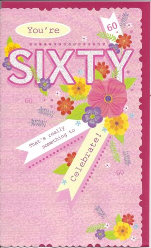 Pink Flowers Quality 60th Birthday Card Female NEW