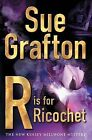 R is for Ricochet by Sue Grafton (Paperback, 2005)