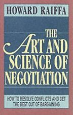 The Art and Science of Negotiation by Howard Raiffa (1985, Paperback)