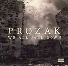 We All Fall Down 0853435003319 by Prozak CD