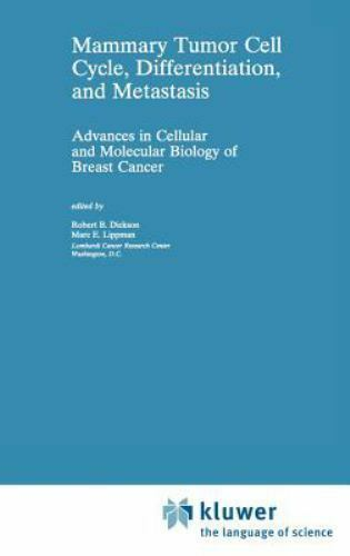 Cancer Treatment and Research: Mammary Tumor Cell Cycle, Differentiation, and...