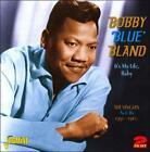 "It's My Life, Baby: The Singles As & Bs (1951-1960) by Bobby ""Blue"" Bland (CD, Feb-2011, 2 Discs, Jasmine)"