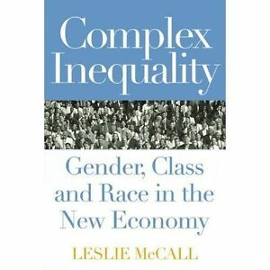 Complex-Inequality-Gender-Class-and-Race-in-the-New-Economy-Perspectives-on-G