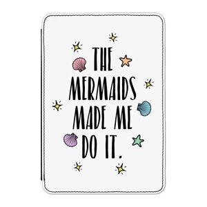 THE-MERMAIDS-Made-Me-Do-It-CUSTODIA-COVER-per-Kindle-6-034-e-reader-Divertente