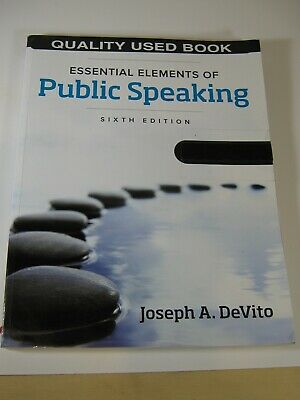 Essential Elements of Public Speaking, 6th Edition by J. A ...