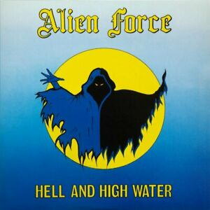 Alien-Force-Hell-And-High-Water-LP-126675